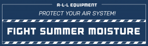 Protect your air system - Fight summer moisture!
